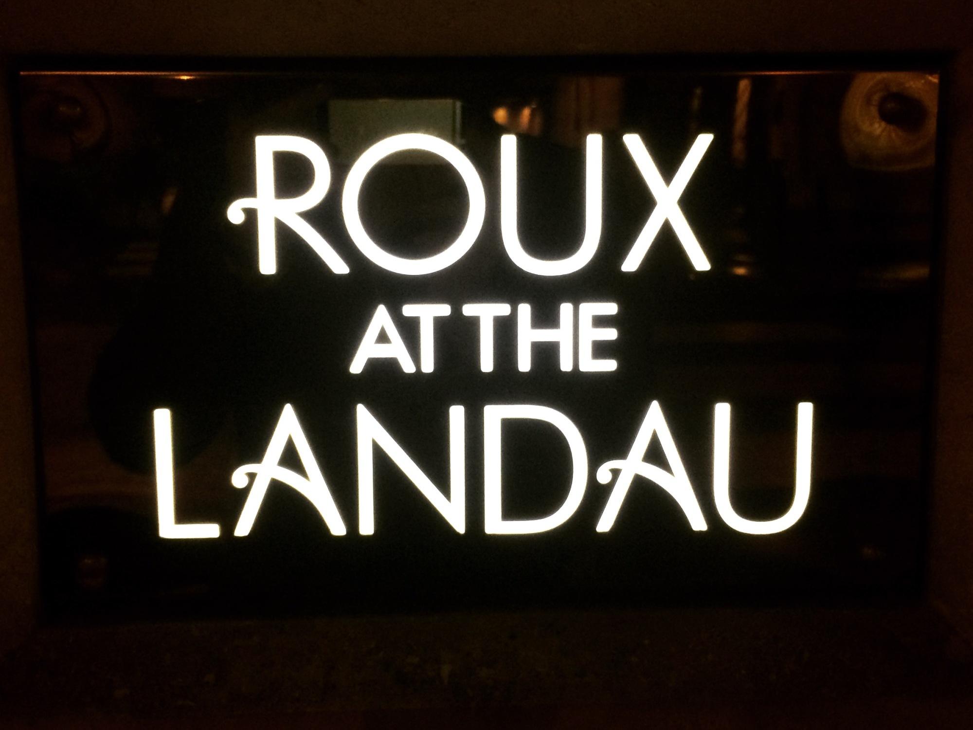 Roux at The Landau